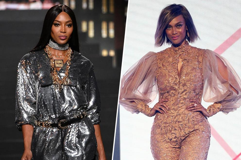 Favorite supermodel of all time: Naomi Campbell or Tyra Banks?